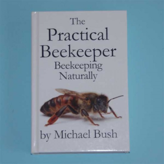 The Practical Beekeeper - Beekeeping Naturally